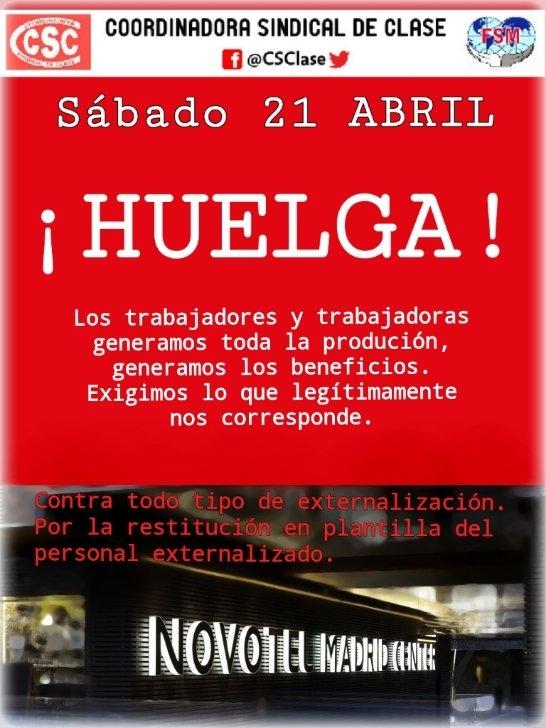 Desde el Partido Comunista Obrero Español defendemos y apoyamos la legítima huelga de los trabajadores de Novotel Madrid Center de este sábado 21 de Abril, así como los paros parciales…