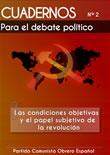 Cuadernos para el debate – Nº 2 – Las condiciones objetivas y el papel subjetivo de la Revolución    {module [201|rounded]}…