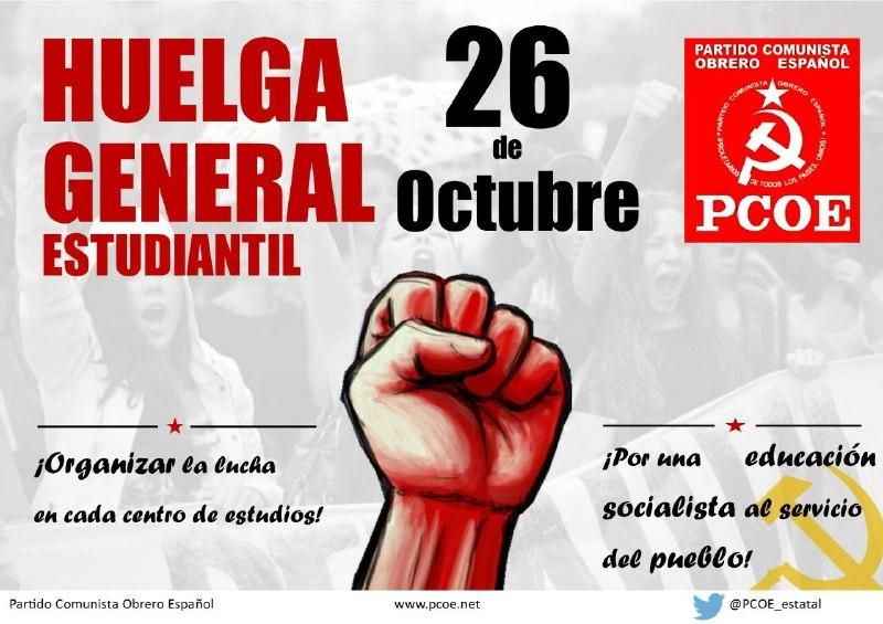 El próximo miércoles 26 de octubre hay convocada una huelga general estudiantil rechazando las políticas del Gobierno del Partido Popular que coronan las políticas desarrolladas por los sucesivos gobiernos con…