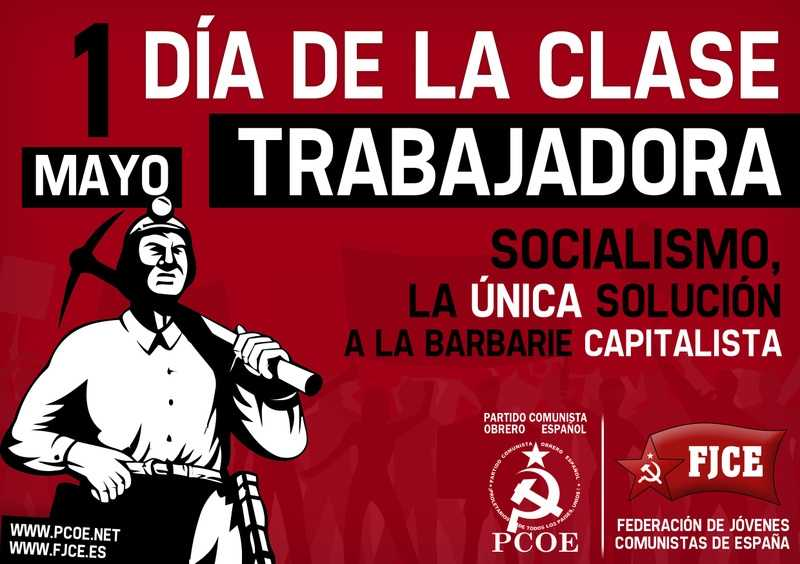 Protestamos contra la explotación capitalista y las guerras imperialistas.  ¡Por la satisfacción de las necesidades contemporáneas   de la clase obrera y del pueblo!   Por el…