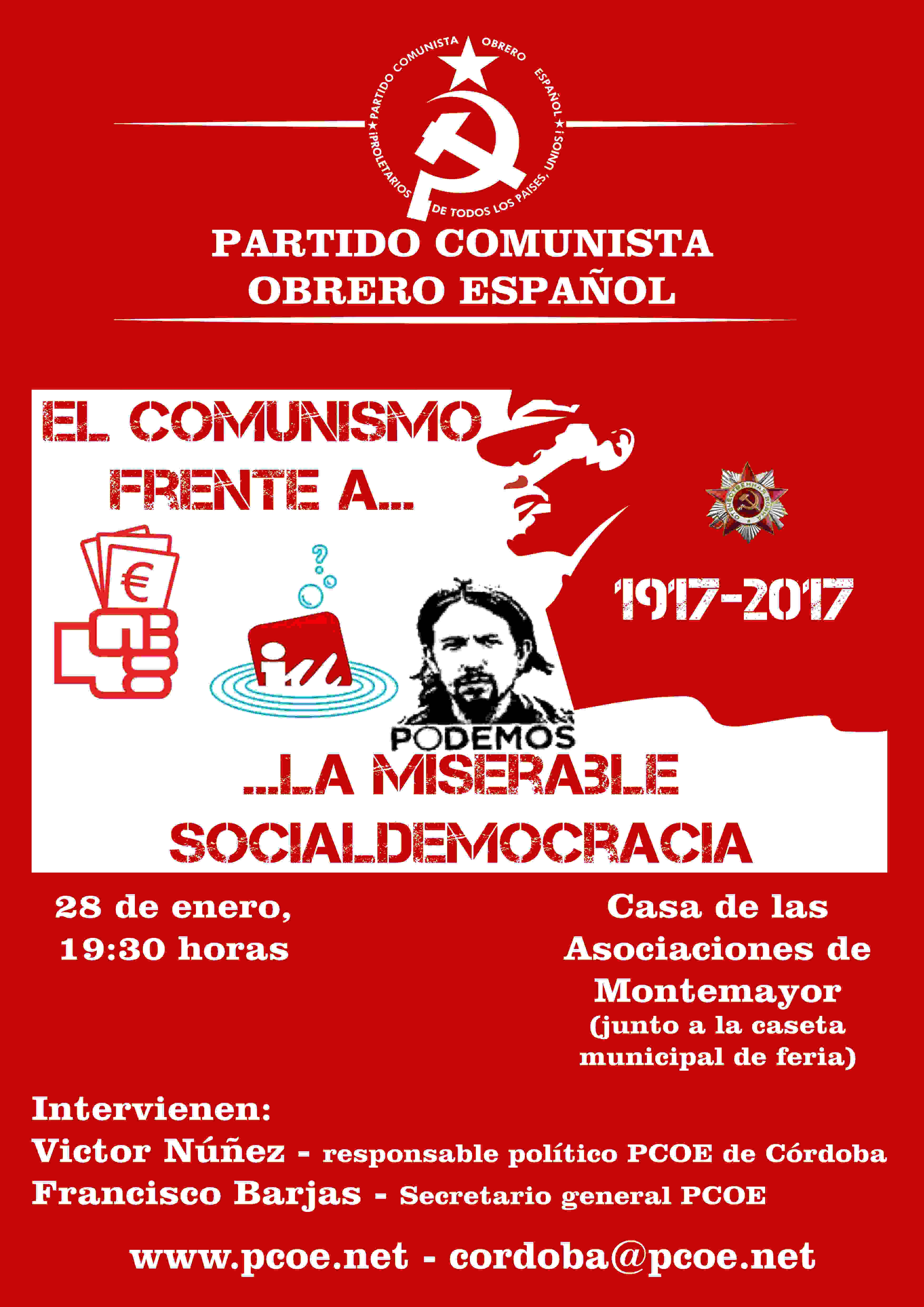 El próximo sábado 28 de enero a las 19h30 en la Casa de las Asociaciones de Montemayor (Córdoba) tendrá lugar el acto público del PCOE que tratará sobre «el comunismo…
