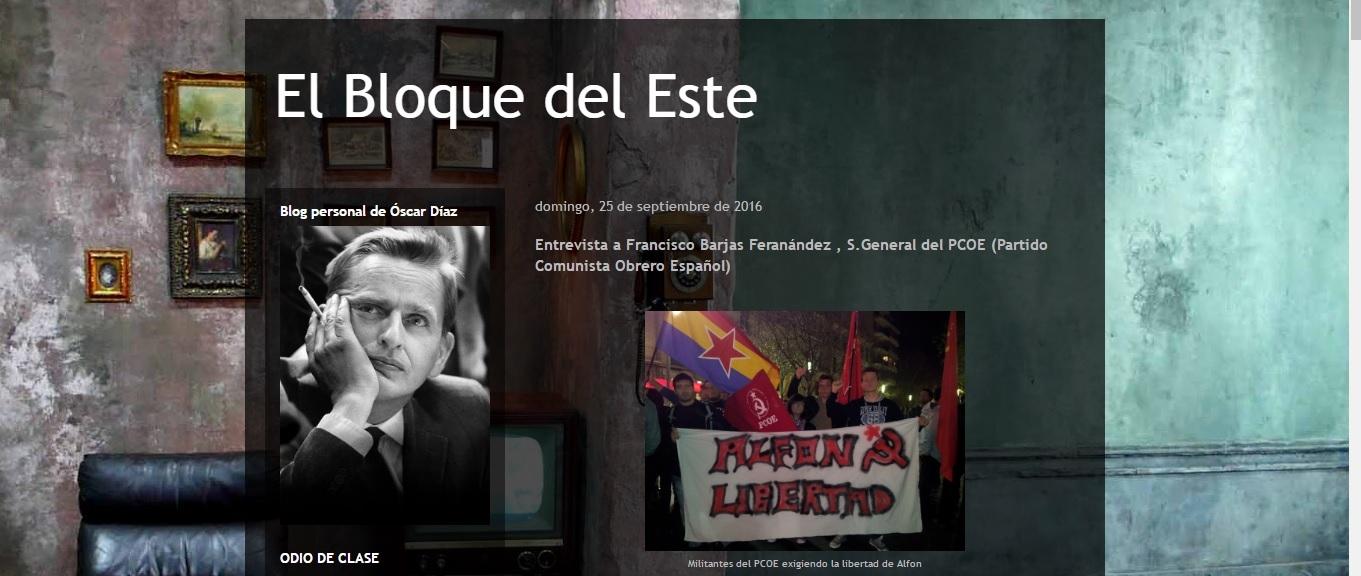 El blog El Bloque del Esteentrevista a Francisco José Barjas Fernández, Secretario General del Partido Comunista Obrero Español: http://mecaienunbarril.blogspot.com.es/2016/09/entrevista-francisco-barjas-feranandez.html …